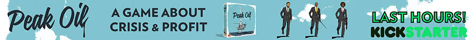 Peak Oil, a tabletop game about Crisis and Profit